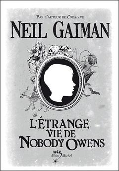 lc3a9trange-vie-de-nobody-owens-neil-gaimanbis